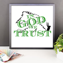 In God We Trust Framed poster