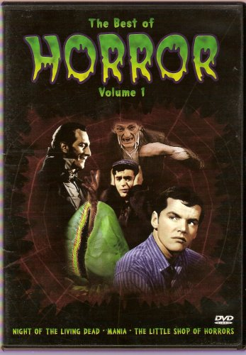 The Best of Horror, Vol. 1: Night of the Living Dead / Mania / The Little Shop of Horrors DVD