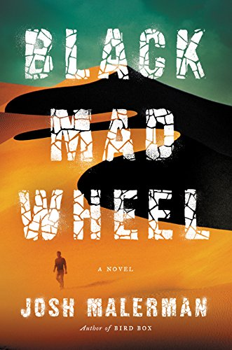 Black Mad Wheel - Josh Malerman (Author of Bird Box) HARDCOVER