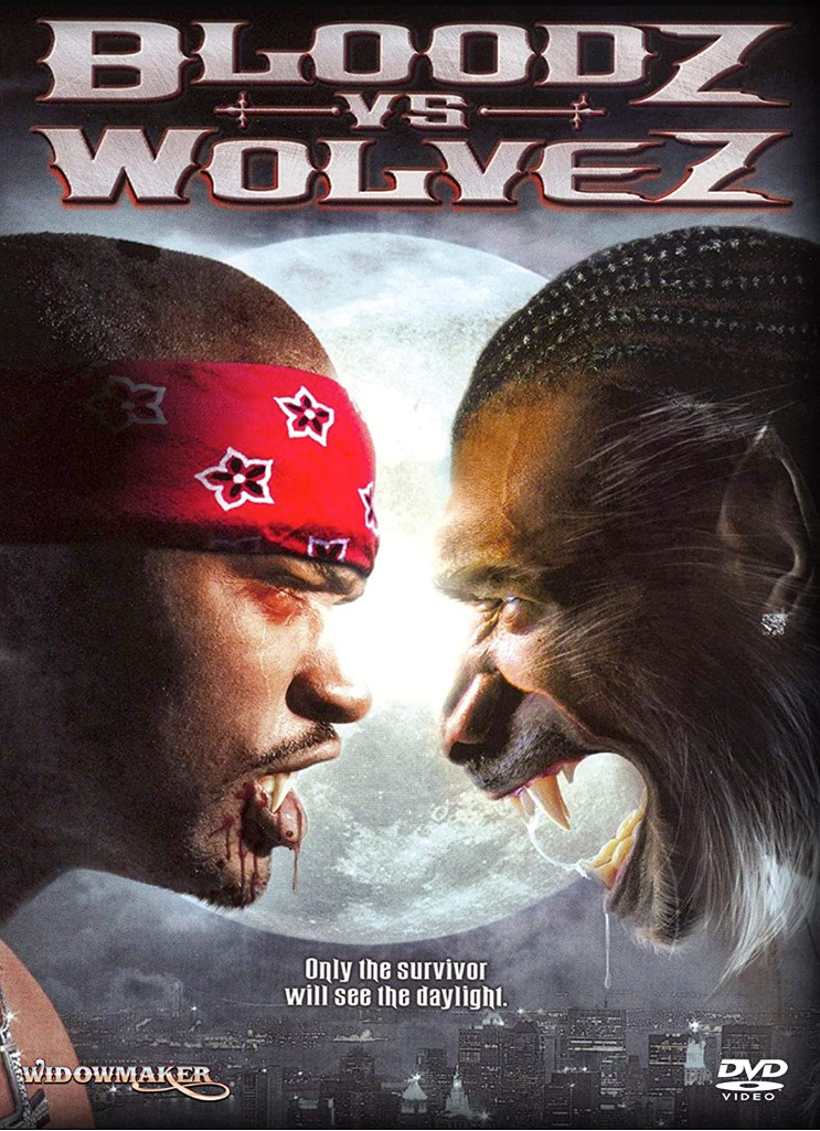 Bloodz vs Wolvez DVD