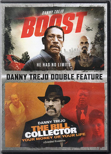 Boost / The Bill Collector (Danny Trejo Double Feature) DVD