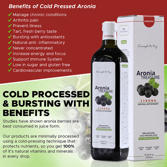 Cold-pressed and busting with benefits.Aronia Treasure might potentially help manage chronic conditions, anti-inflammatory, arthritis pain, cardiovascular improvements, improved immunity, and prevent illness.