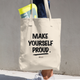 Make Yourself Proud -  Denim Woven Cotton Tote