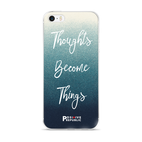 iPhone SE - Thoughts Become Things Collection  - Positive Republic