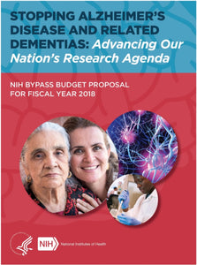 Stopping Alzheimer's Disease and Related Dementias: Advancing our Nation's Research Agenda (NIH)