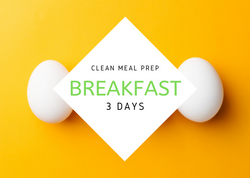 C L E A N | 3 Days | 3 REG BREAKFAST - Fit Fast Food Geelong