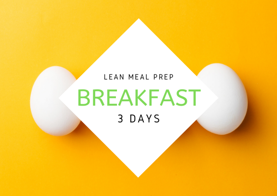 L E A N | 3 Days | 3 REG BREAKFAST - Fit Fast Food Geelong