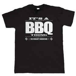 Mens Cotton Humour BBQ T-Shirt ~ It's A BBQ Thing - 100% Cotton