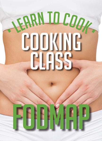 Fast and Easy FODMAP Meals Workshop<br>SAT 27th July<br>12.30-3.30