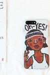 Oh Yes Girl Print IPhone Case