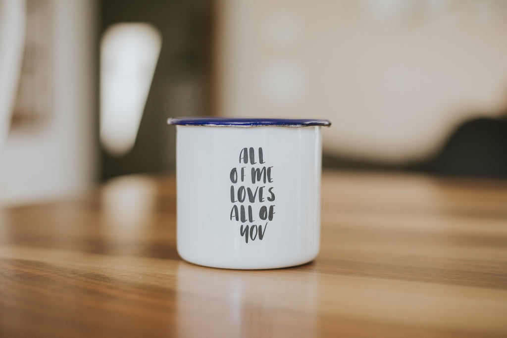 "Camping Mug ""All of me loves all of you"""
