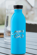 Mom is Wow - Trinkflasche