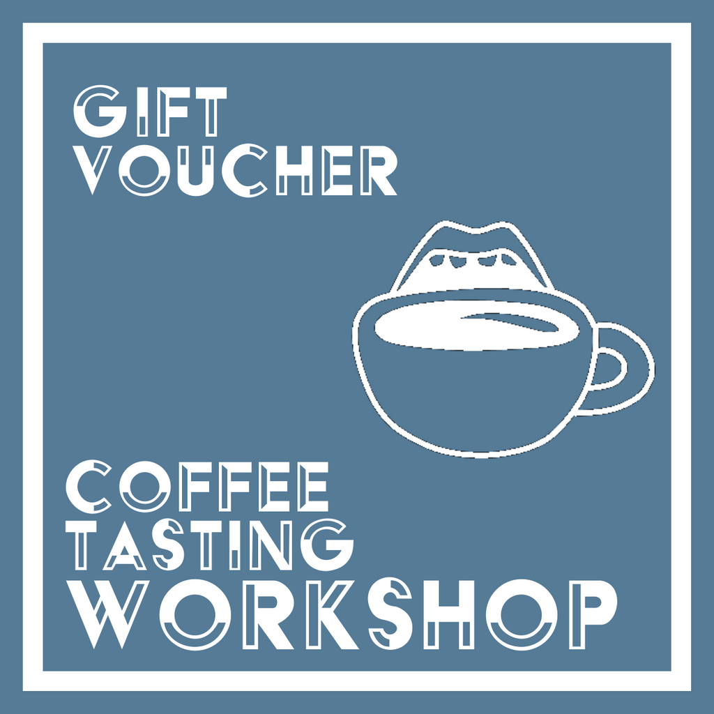 Gift Voucher - Coffee Tasting Workshop