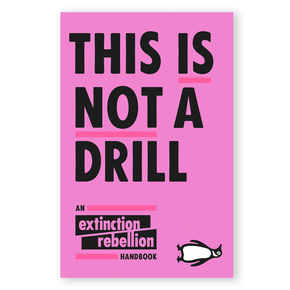 This is Not a Drill: An Extinction Rebellion Handbook featured image