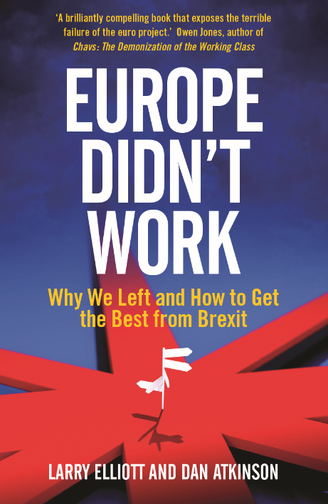 Europe Didn't Work: Why We Left and How to Get the Best From Brexit featured image