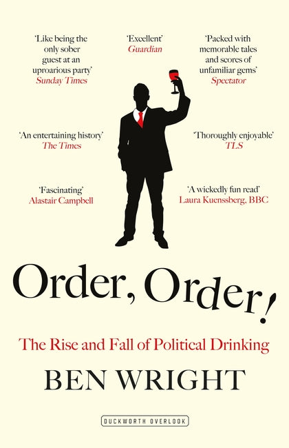 Order, Order! The Rise and Fall of Political Drinking featured image