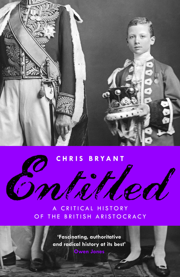 Entitled: A Critical History of the British Aristocracy featured image