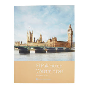 The Palace of Westminster Official Guide - Spanish