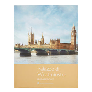 The Palace of Westminster Official Guide - Italian
