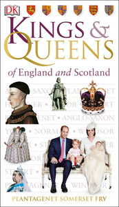 Kings and Queens of England & Scotland