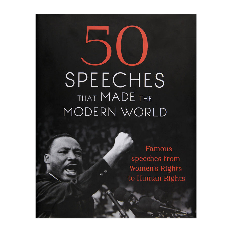 50 Speeches That Made the Modern World featured image
