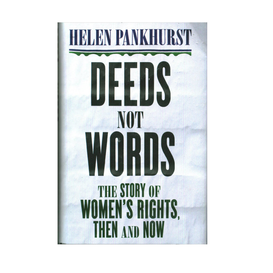 Deeds Not Words: The Story of Women's Rights, Then and Now featured image