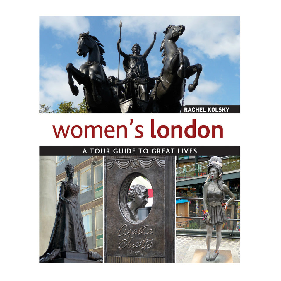 Women's London: A Tour Guide to Great Lives featured image