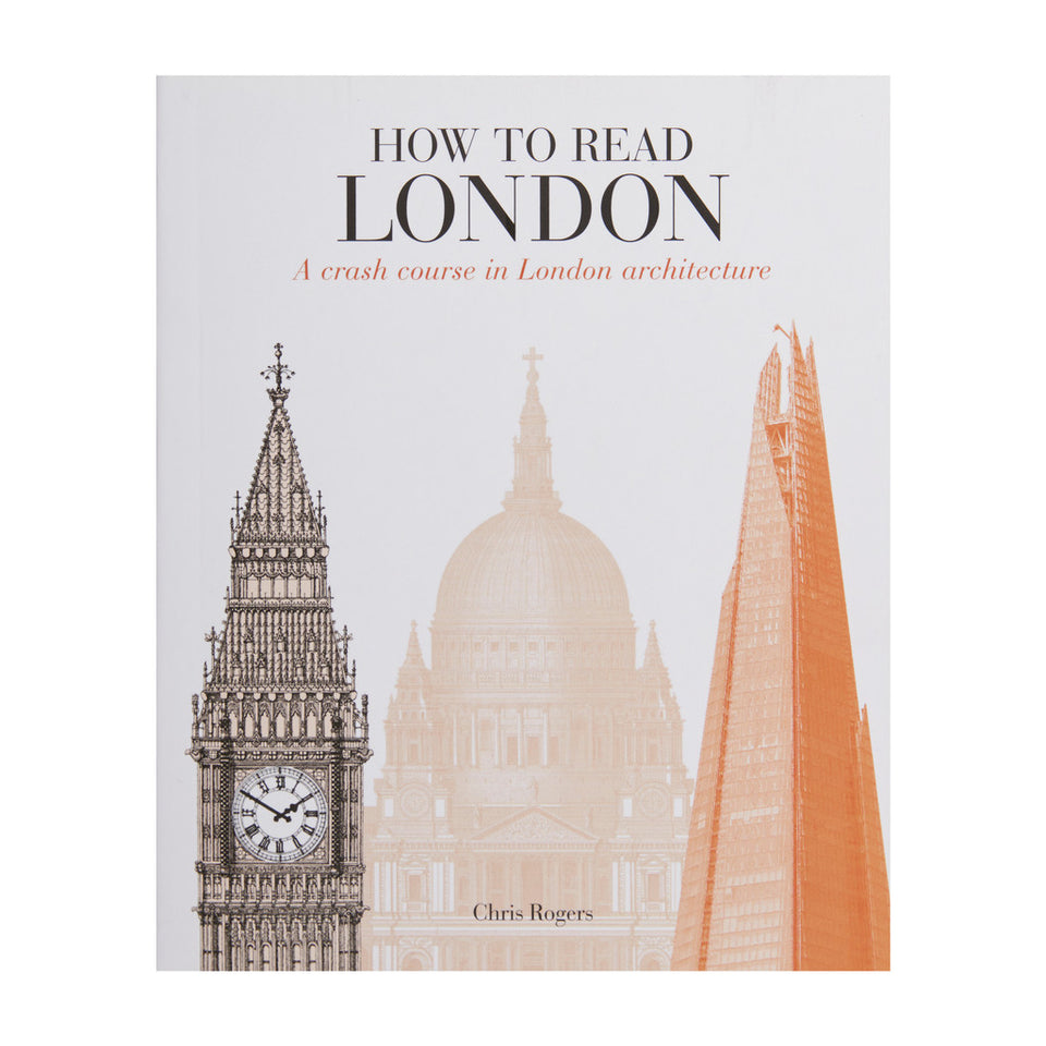 How to Read London: A Crash Course in London Architecture featured image