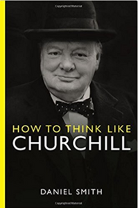 How to Think Like Churchill