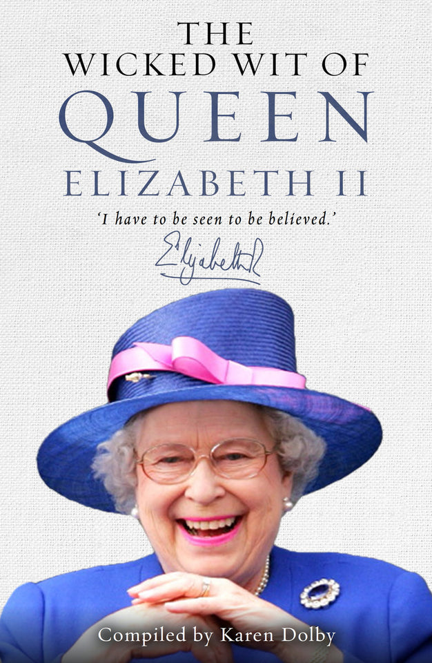 The Wicked Wit of Queen Elizabeth II featured image