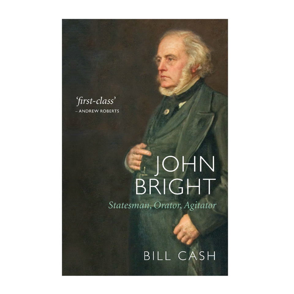 John Bright: Statesman, Orator, Agitator featured image