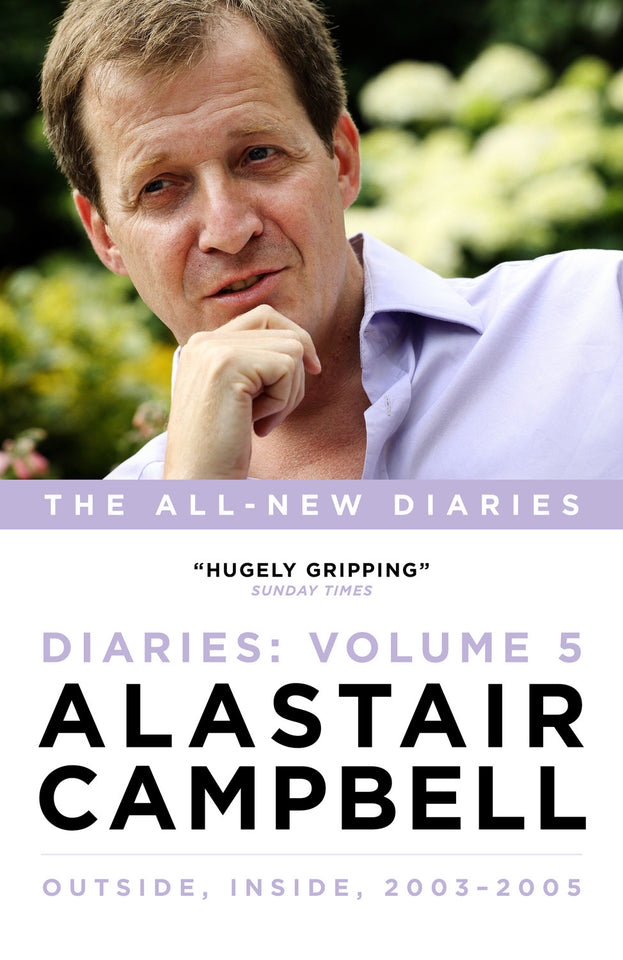 Alastair Campbell Diaries: Volume 5, 2003-2005 featured image
