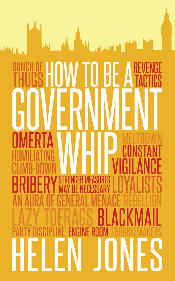 How to be a Government Whip featured image