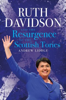 Ruth Davidson and the Resurgence of the Scottish Tories featured image