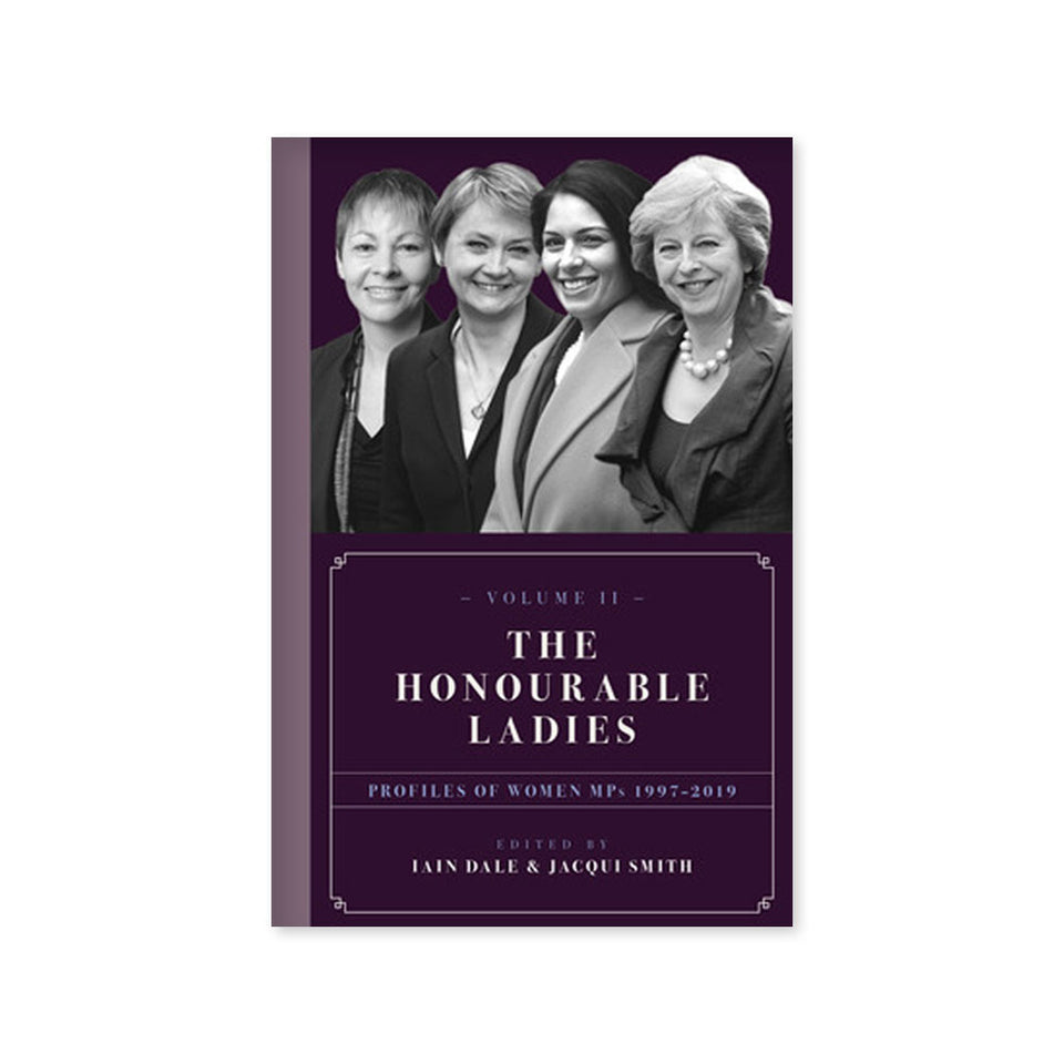 The Honourable Ladies: Volume II Profiles of Women MPs 1997-2019 featured image