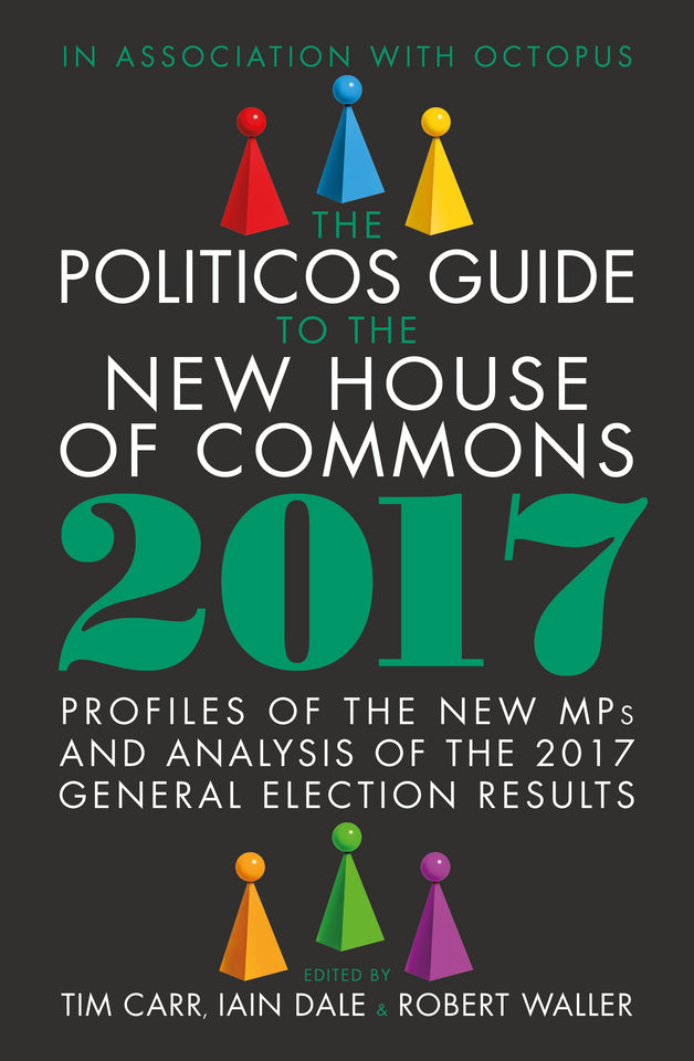 The Politicos Guide to the New House of Commons 2017 featured image