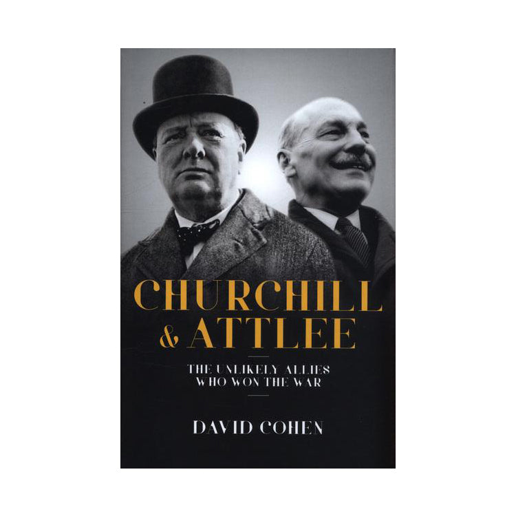 Churchill & Attlee: The Unlikely Heroes Who Won the War featured image