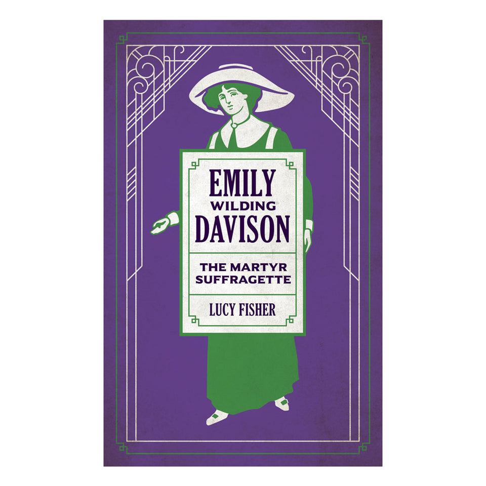 Emily Wilding Davidson: The Martyr Suffragette featured image