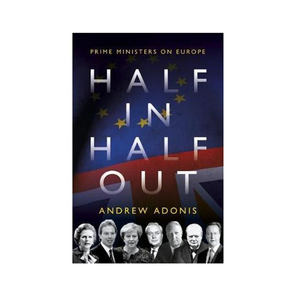Half In Half Out: Prime Ministers on Europe featured image