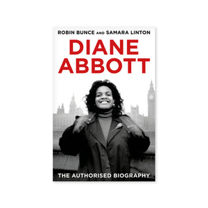 Diane Abbott The Authorised Biography