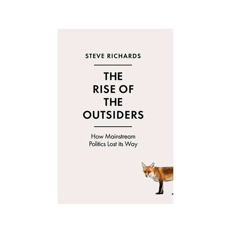 The Rise of the Outsiders: How Mainstream Politics Lost its Way featured image