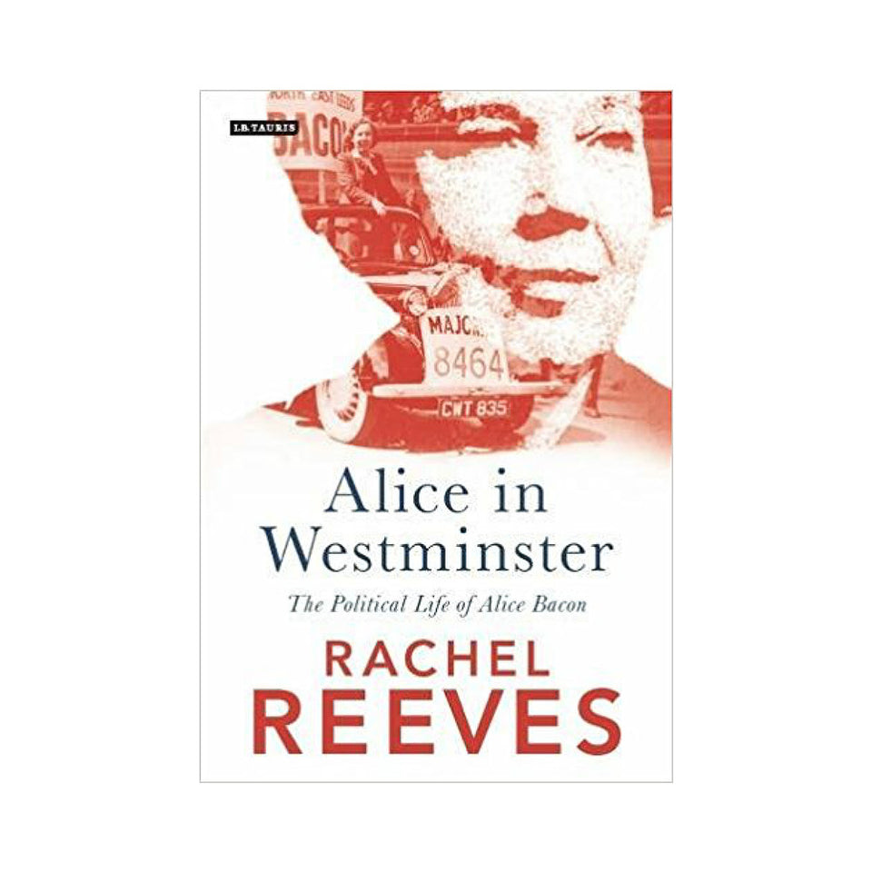 Alice in Westminster: The Political Life of Alice Bacon featured image