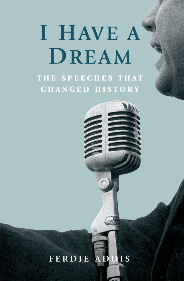 I Have a Dream: The Speeches that Changed History featured image