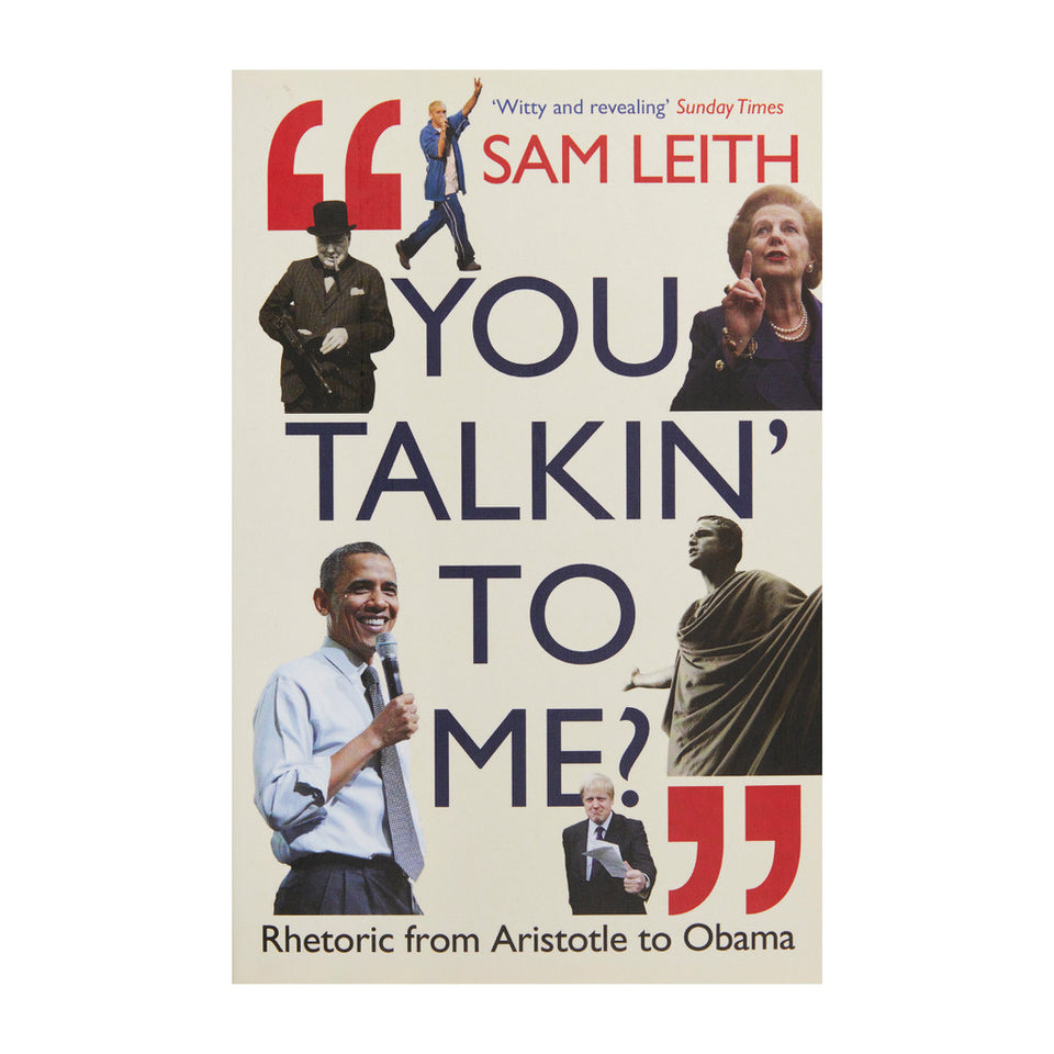 You Talkin' to Me?: Rhetoric from Aristotle to Obama featured image