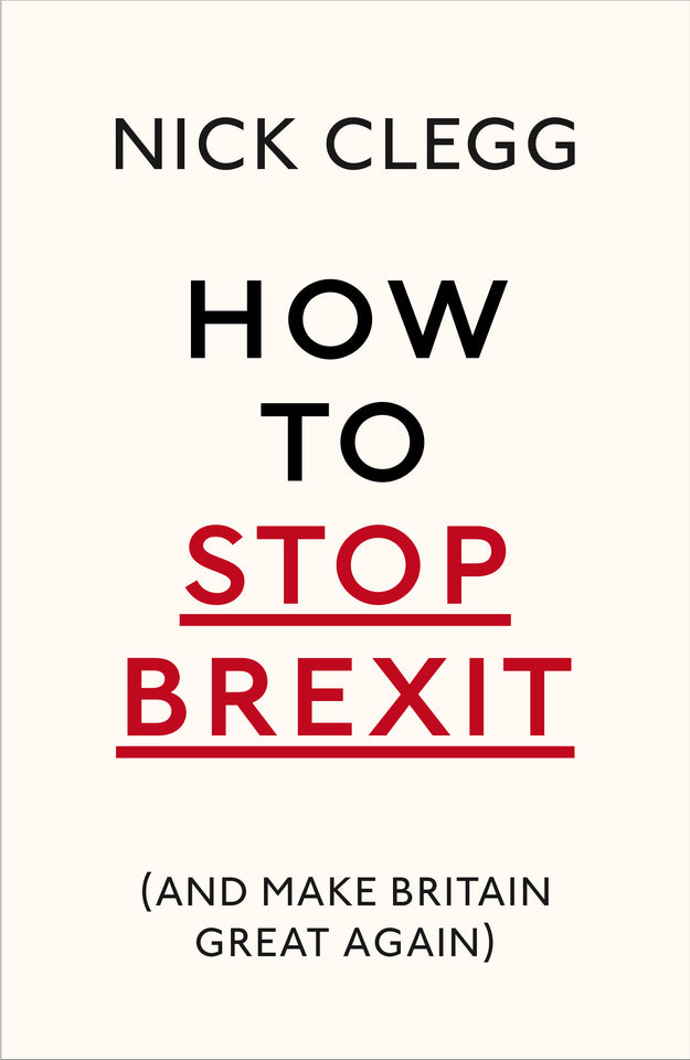 How to Stop Brexit (And Make Britain Great Again) featured image