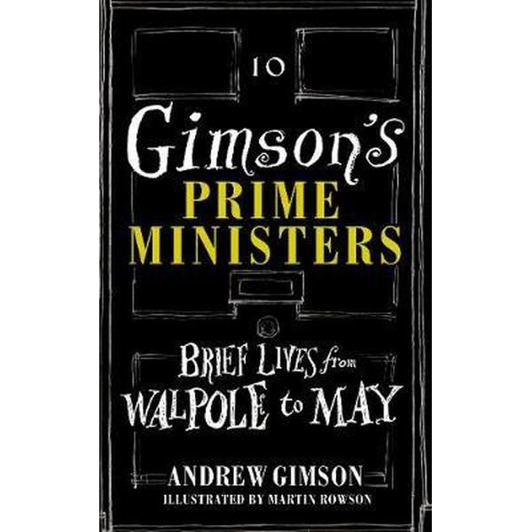 Gimson's Prime Ministers: Brief Lives from Walpole to May featured image