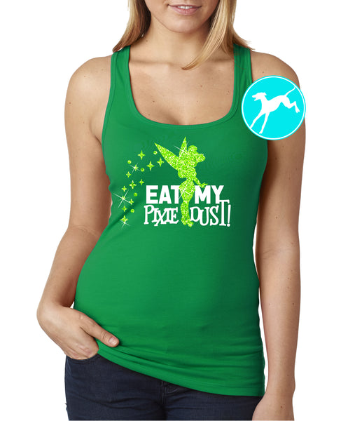 Disney Tinkerbell Eat pixie My dust green Tank