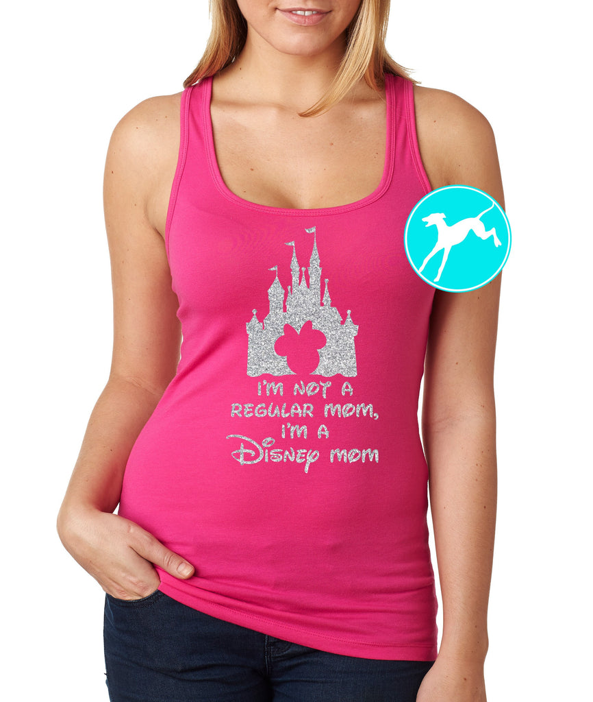 I'm not a regular mom, I'm a Disney mom Pink Tank