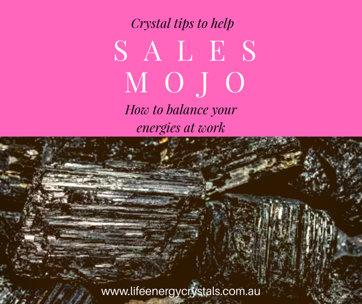 Crystal Tips To Help Sales Mojo- How To Balance Energies At Work