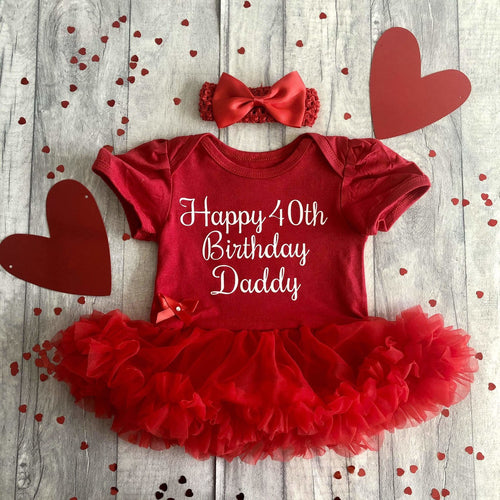 'Happy 40th Birthday Daddy' Baby Girl Tutu Romper With Matching Bow Headband